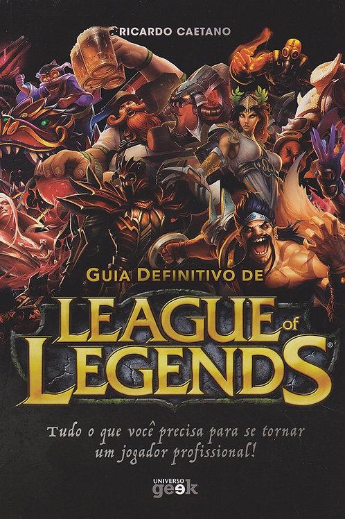 League of Legends - Guia Definitivo