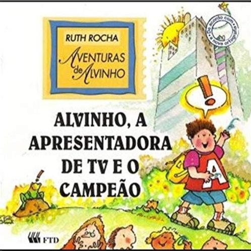 Alvinho - A Apresentadora de TV e o Campeão