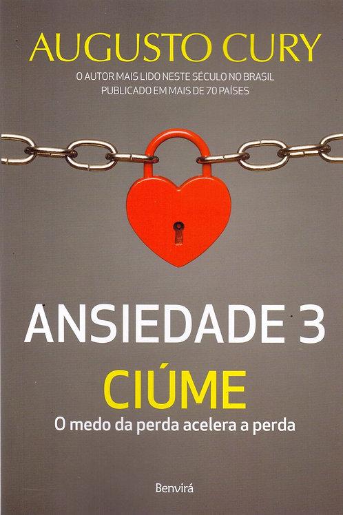 Ansiedade 3 - Augusto Cury