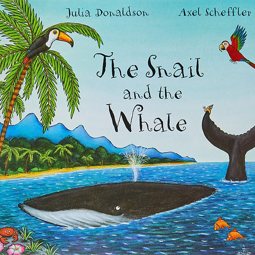 The Shail and The Whale - Julia Donaldson & Axel Scheffler