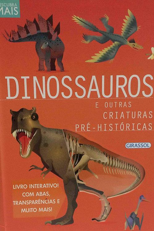 Descubra Mais - Dinossauros e Outras Criaturas Pré-Históricas