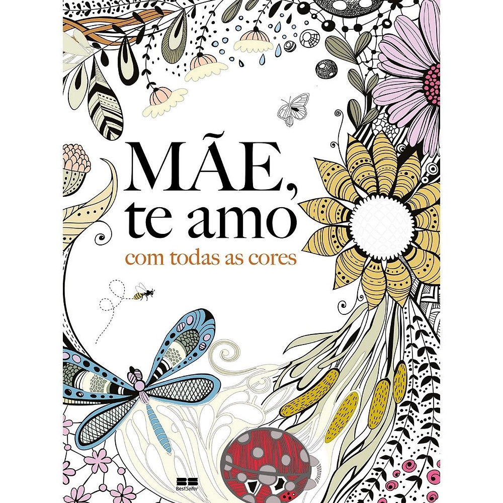 Livro de colorir Mãe, Te Amo Com Todas As Cores