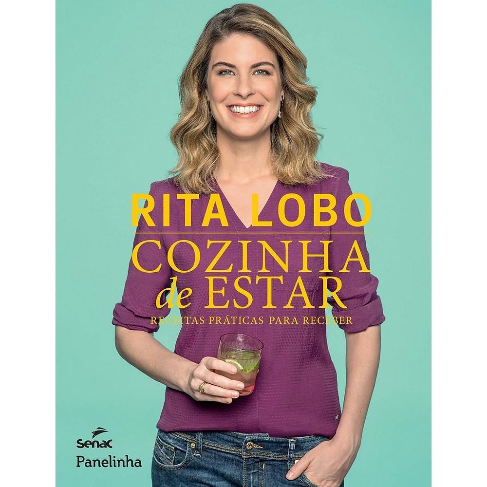 Livro: Cozinha de estar, receitas práticas para receber Rita Lobo
