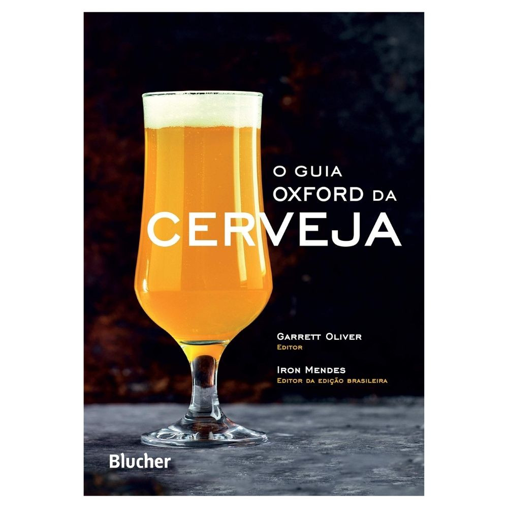 O Guia Oxford da Cerveja: The Oxford Companion to Beer