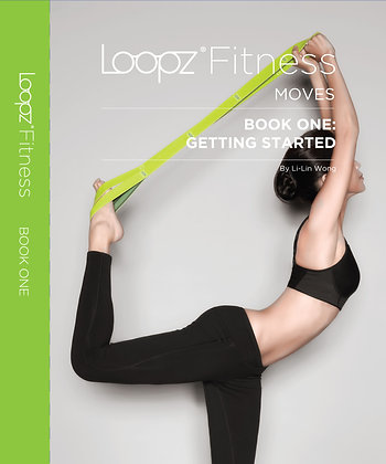 Loopz® Fitness Moves Book One - Getting Started
