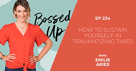 Ep-234-_-How-to-Sustain-Yourself-in-Trau