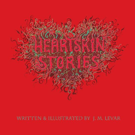 Heartskin Stories by JM Levar – The Book Launch – Sunday 4pm 15th Sept.