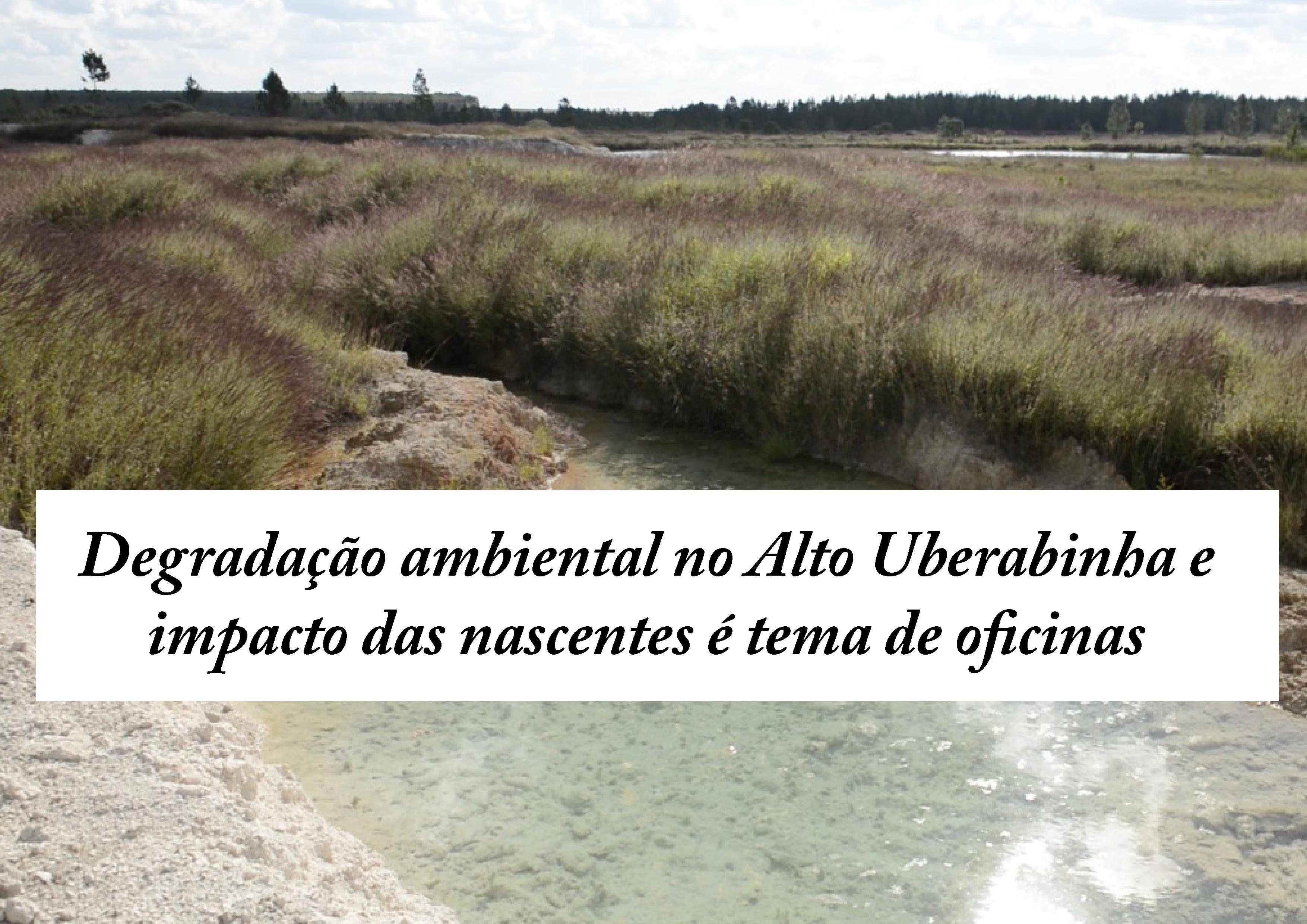Degradação_ambiental_no_Alto_Uberabinha_