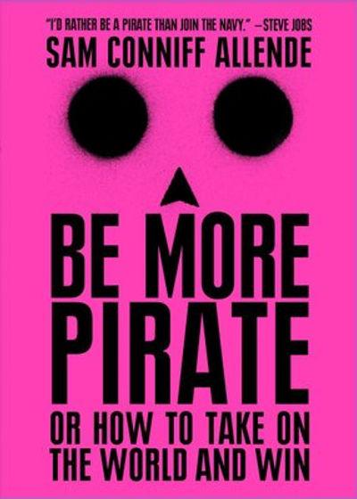 be-more-pirate-sam-conniff-allende-97819