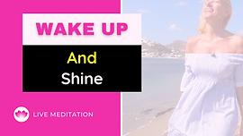 Wake up and shine.png