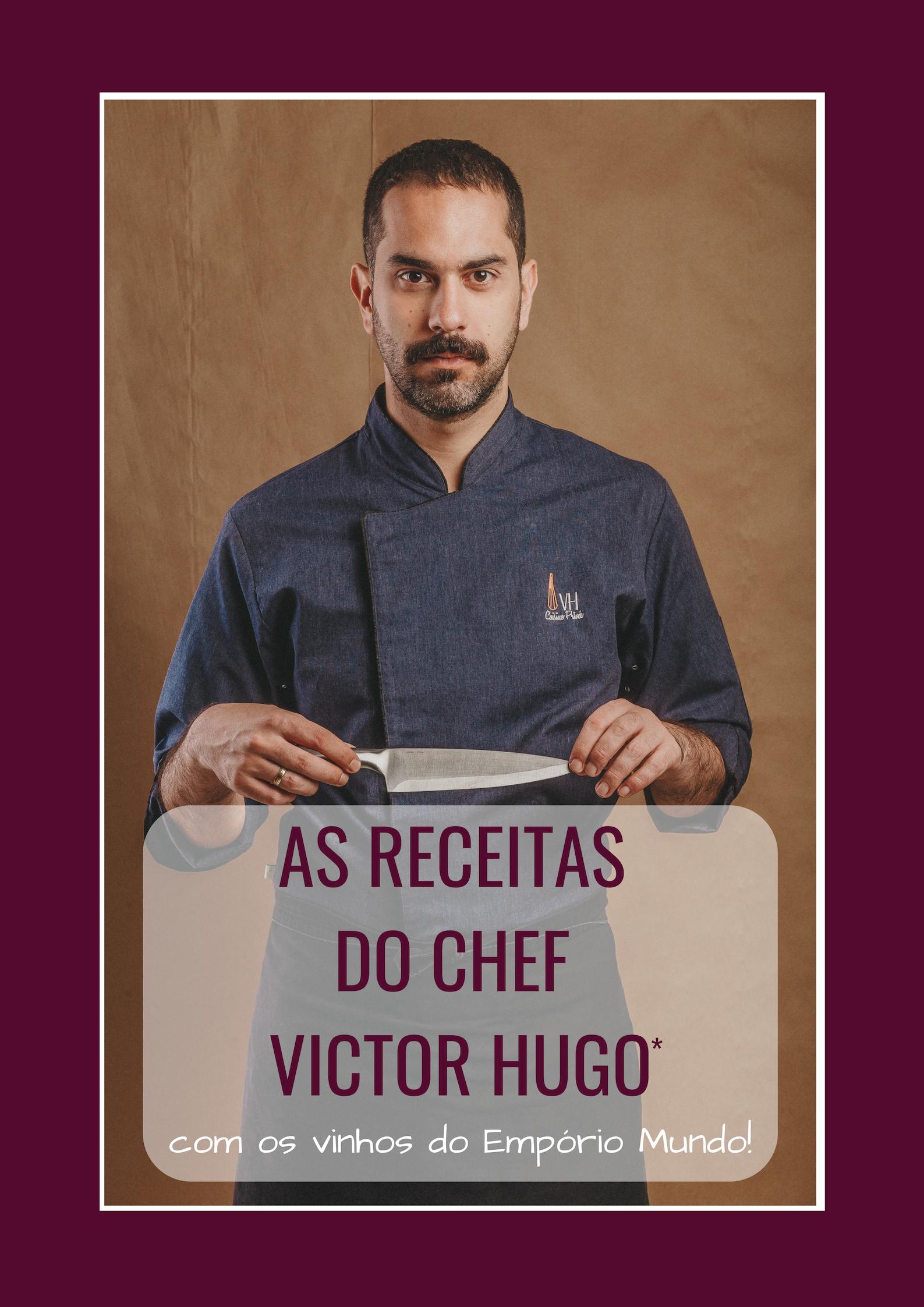 As receitas do Chef Victor Hugo