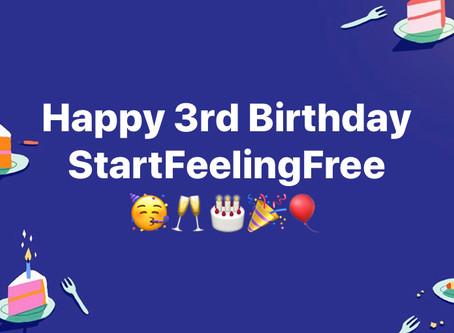 Happy 3rd Birthday StartFeelingFree!