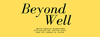 Beyond Well With Sheila Hamilton_jpg.png