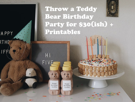 Throw a Teddy Bear Party for $30-ish + Printables