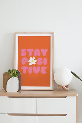 Affiche Stay Positive