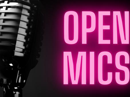 Open Mics