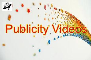 Publicity Videos.jpg