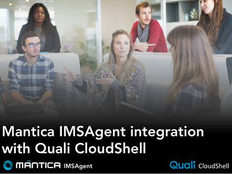 Mantica IMSAgent integration with Quali CloudShell