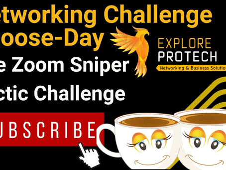 Networking Challenge Choose-Day: The Zoom Sniper Shot