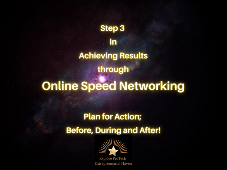 Step 3 in Achieving Results in Online Speed Networking - Plan for Action: Before, During and After