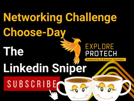 Networking Challenge Choose-Day: The Linkedin Sniper