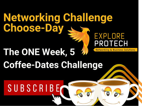 Networking Challenge Choose-day - 1 Week, 5 Coffee-Dates