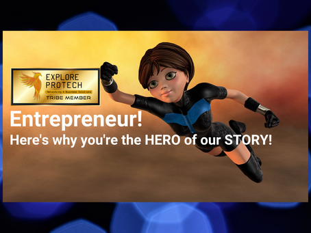 Entrepreneur! Here's why you're the hero of our story!