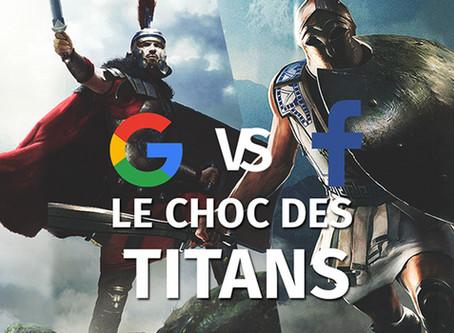 Le choc des titans, Google vs Facebook