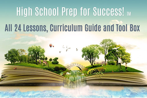 High School Prep4Success Curriculum Guide, Lessons and Toolbox