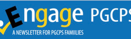 Engage PGCPS Newsletter