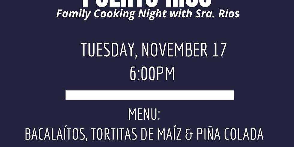 A Taste of Puerto Rico: Family Cooking Night with Sra. Rios