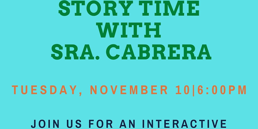 STORYTIME WITH SRA. CABRERA