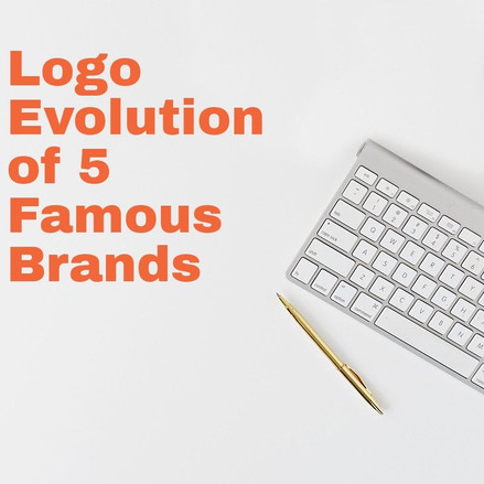 Logo Evolution of 5 Famous Brands