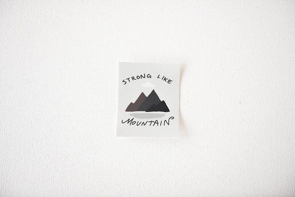 Strong Like Mountain Sticker