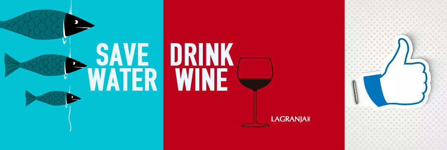 lagranja360_save_water_drink_wine_facebo