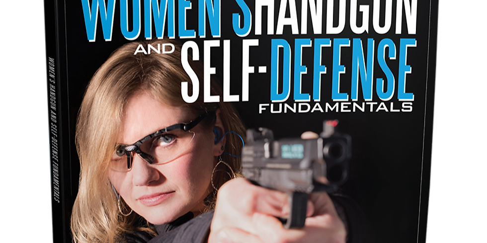 Women's Handgun and Self-Defense Fundamentals - November 2021