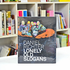 Daniel Richter: Lonely Old Slogans