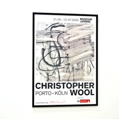 Christopher Wool: Museum Ludwig, 2009 展覧会ポスター(フレーム入り)