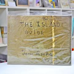 Tom Sachs: The Island Guide