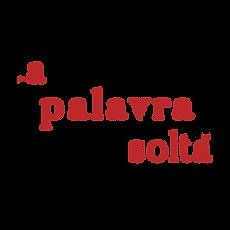 a-palavra-solta_2.png
