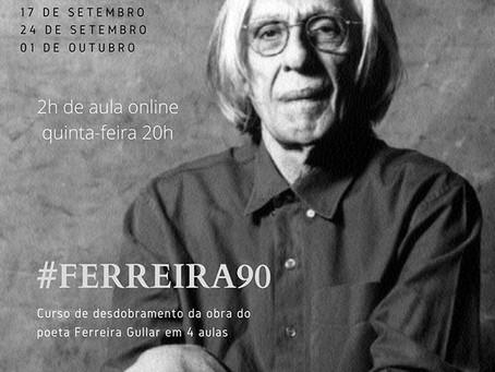 Curso de desdobramento da obra de Ferreira Gullar