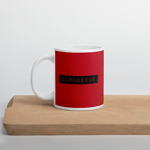 I AM COURAGEOUS - red coffee cup