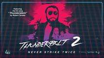 Thunderbolt 2: Never Strike Twice (2016)