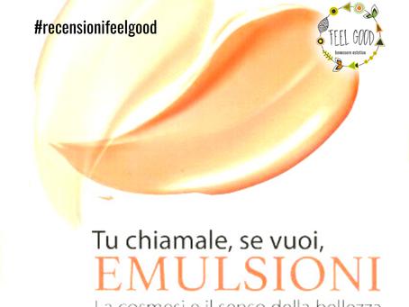 """Libro: """"tu chiamale se vuoi...emulsioni"""""""