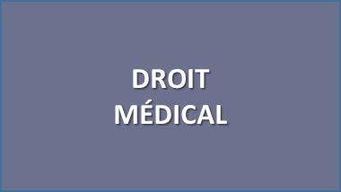 DROIT MEDICAL DROIT DE LA SANTE