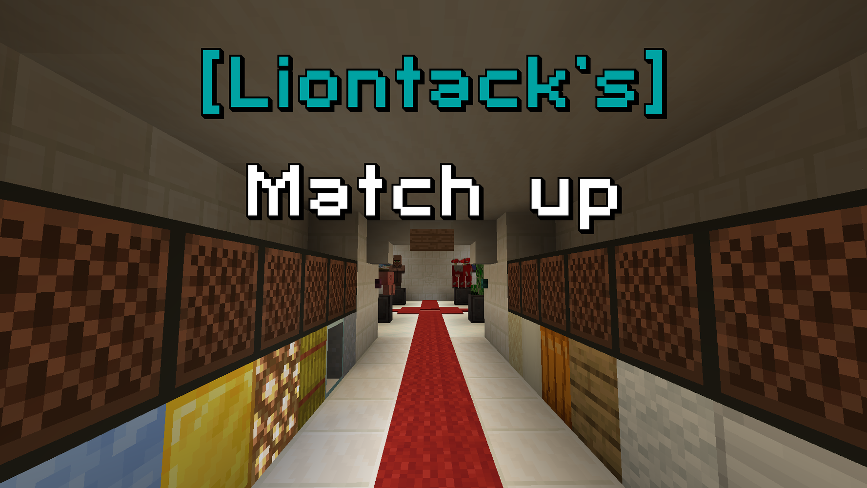 [Liontack's] Match up