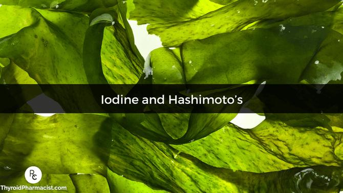Iodine and Hashimoto's