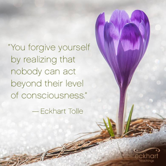 """You forgive yourself by realizing that nobody can act beyond their level of consciousness&quot"