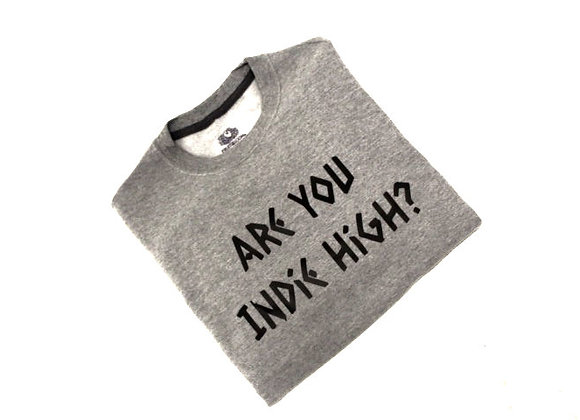 "INDIE HIGH ""ARE YOU INDIE HIGH?"" CREW NECK"