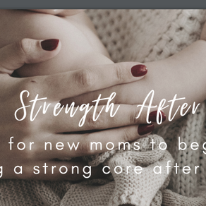 Core Strength After Baby